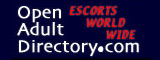 Open Adult Directory - Escorts World Wide